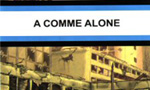 Voir la critique de A comme alone : A comme à la vie, à la mort !!