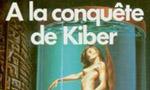 Voir la critique de A la conquête de Kiber : Va voir sur Kiber si j'y suis