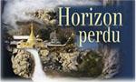 Voir la fiche Horizon Perdu [2006]