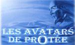 Voir la fiche Les Avatars de Protée [2005]