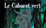 Voir la critique de Le Cabaret Vert : Un camée tout de vert irradiant…