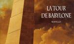 Voir la critique de La Tour de Babylone : Eganissades