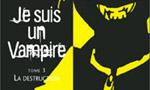 Voir la fiche Je suis un vampire : La destruction [#3 - 2001]