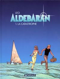 Les Mondes d'Aldebaran : Cycle d'Aldébaran: la catastrophe [Tome 1 - 1994]