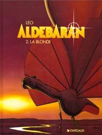 Les Mondes d'Aldebaran : Cycle d'Aldébaran: la blonde [Tome 2 - 1995]