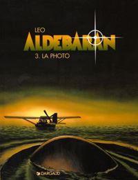Les Mondes d'Aldebaran : Cycle d'Aldébaran: la photo [Tome 3 - 1996]
