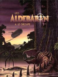 Les Mondes d'Aldebaran : Cycle d'Aldébaran: le groupe Tome 4 [1997]