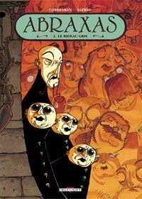 Abraxas : le Rideau Gris #2 [2001]