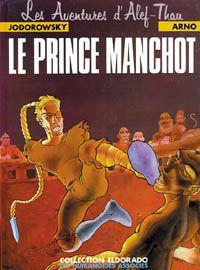 Les Aventures d'Alef Thau : Alef Thau : le Prince Manchot #2 [1984]