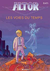Altor : les Voies du Temps #6 [1999]