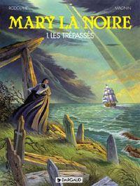 Mary la Noire : Les Trépassés [#1 - 1995]