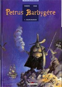 Petrus Barbygère : L'Elficologue #1 [1996]