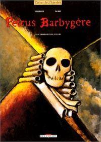 Petrus Barbygère : Le Croquemitaine d'Ecume [#2 - 1997]