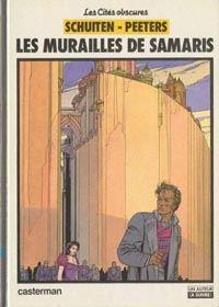 Les Cités Obscures : Les Murailles de Samaris #1 [1983]