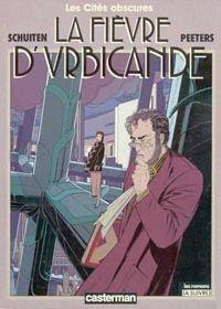 Les Cités Obscures : La Fièvre d'Urbicande [#2 - 1985]