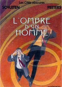 Les Cités Obscures : L'Ombre d'un Homme #8 [1999]