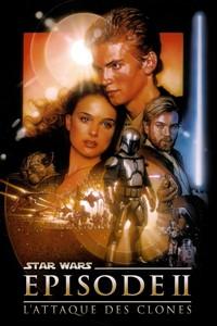 Star Wars Prélogie : l'attaque des Clones Episode 2 [2002]