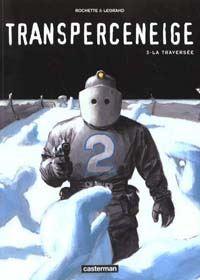 Transperceneige : La Traversée #3 [2000]