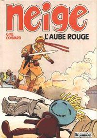 Neige : L'Aube rouge [#3 - 1989]
