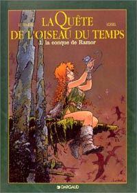 La Quête de l'Oiseau du Temps : La Conque de Ramor [#1 - 1983]
