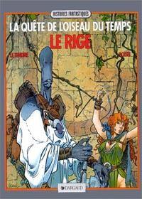 La Quête de l'Oiseau du Temps : Le Rige [#3 - 1985]