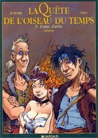 La Quête de l'Oiseau du Temps : L'Ami Javin [#5 - 1998]