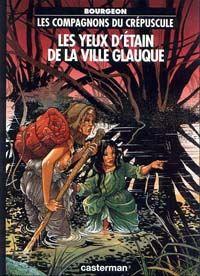 Les Compagnons du crépuscule : Les Yeux d'étain de la ville glauque #2 [1994]