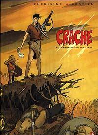 Crache : Le Dernier homme sur Terre #1 [1997]