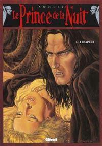 Le Prince de la nuit : Le Chasseur #1 [1994]