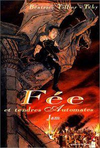 Fée et Tendres Automates : Fées et Tendres Automates : Jam [#1 - 1996]