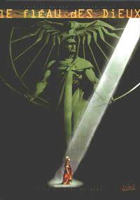 Le Fléau des dieux : Urbi et Orbi #3 [2002]