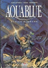 Aquablue : Etoile Blanche, 1ère partie [#6 - 1997]
