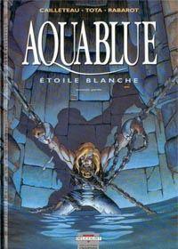 Aquablue : Etoile Blanche 2nde partie [#7 - 1998]
