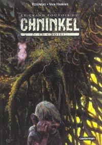 Le Grand pouvoir du Chninkel : Le Choisi [#2 - 1987]
