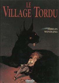 Les Lumières de l'Amalou : Le Village tordu [#3 - 1992]