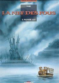 La Nef des fous : Pluvior 627 [#2 - 1994]