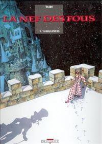 La Nef des fous : Turbulences [#3 - 1997]