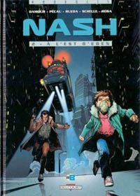 Nash : A l'est d'Eden #2 [1997]