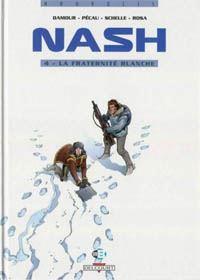 Nash : La Fraternité blanche #4 [1999]