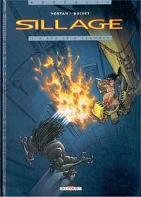 Sillage : A feu et à cendres [#1 - 1997]
