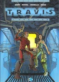 Travis : Les Cyberneurs : Huracan #1 [1997]