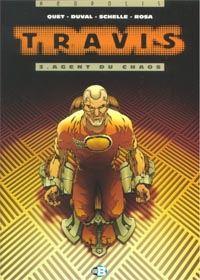 Travis : Les Cyberneurs : Agent du chaos #3 [2000]