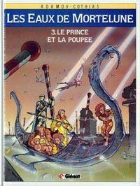Les Eaux de Mortelune : Le Prince et la poupée #3 [1989]