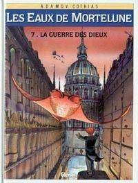 Les Eaux de Mortelune : La Guerre des Dieux #7 [1996]