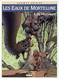 Les Eaux de Mortelune : De Profundis #9 [1998]