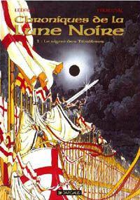 Les Chroniques de la Lune Noire : Le Signe des ténèbres [#1 - 1989]