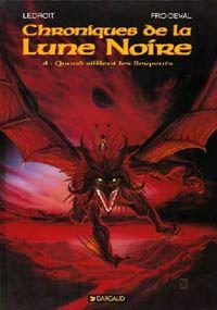 Les Chroniques de la Lune Noire : Quand sifflent les serpents #4 [1992]