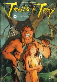 Troy / Lanfeust : Trolls de Troy : le Feu occulte [#4 - 2000]