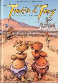 Troy / Lanfeust : Trolls de Troy : Trolls dans la brume [#6 - 2002]