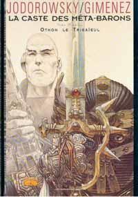 L'Incal : La Caste des Méta-Barons : Othon le Trisaïeul #1 [1992]